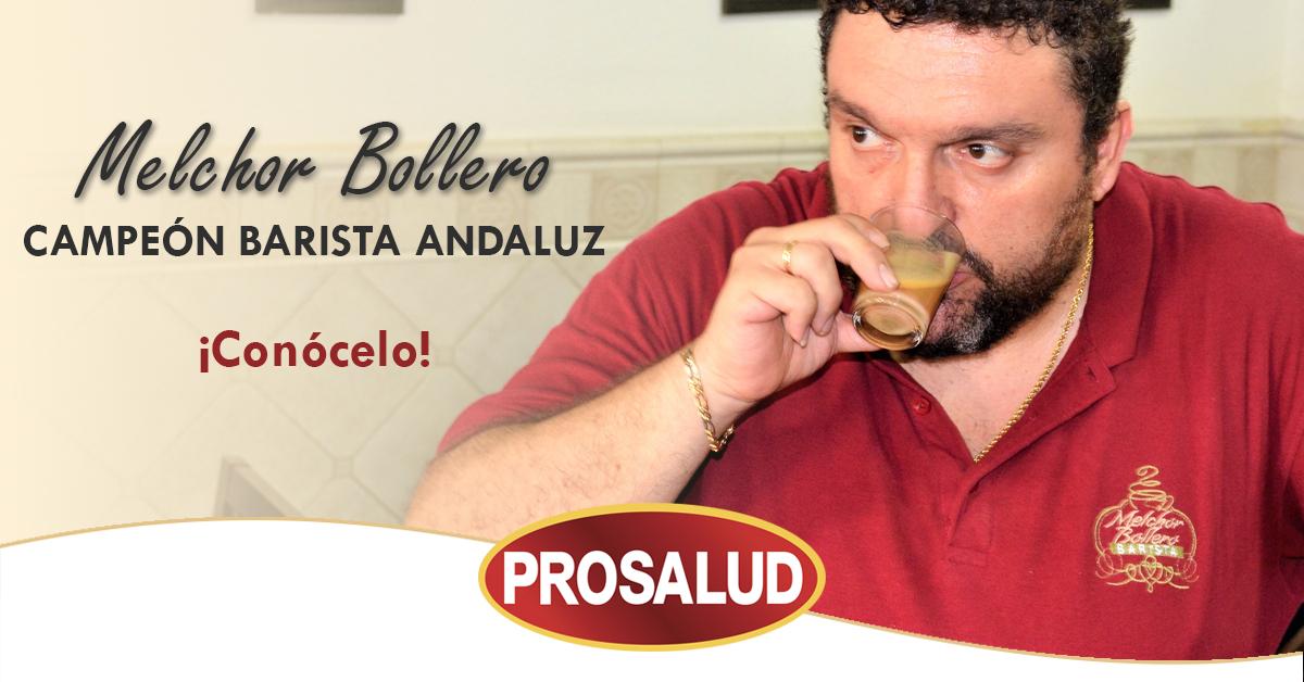 Melchor Bollero Barista Prosalud forum del cafe